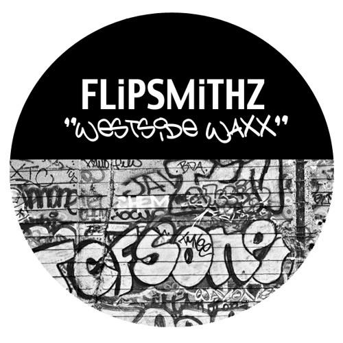 Flipsmithz - Westside Waxx