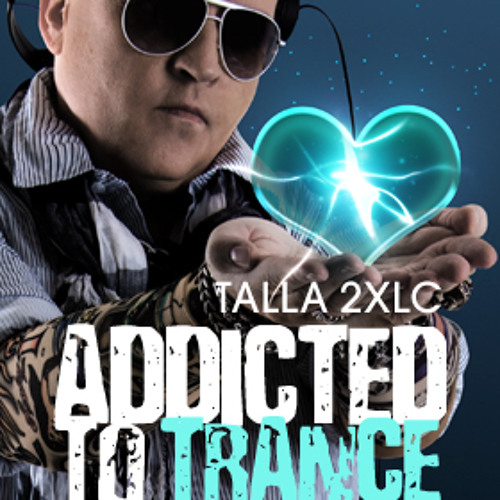 Talla 2XLC addicted to trance january uplifting special 2013