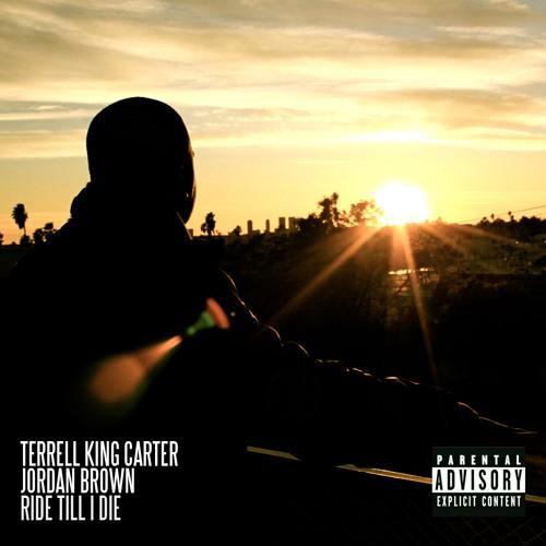 TKC Feat Jordan Brown - Ride Till I Die (Produced By: Taylor Gordon)
