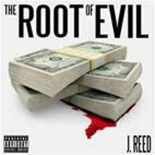 Mr.Fickle - Root of Evil Produced by DJ Reef