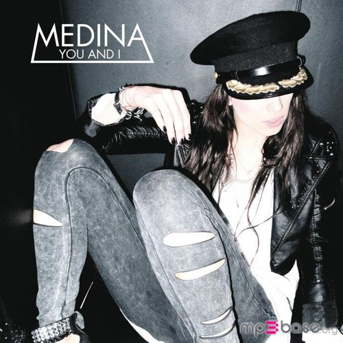 Medina - You and I (Bz Remix)