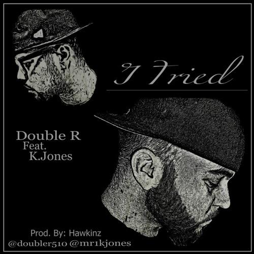 I Tried Feat. K.Jones (SNIPPET)