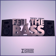 Teddy Cream - Feel The Bass (Nathan Thomson Remix)