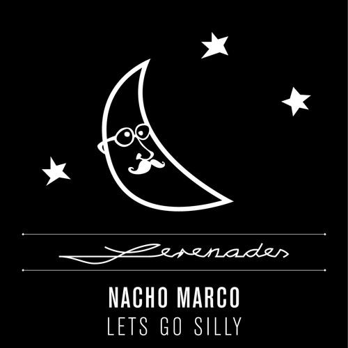 04 Nacho Marco Let s Go Silly feat. Sais & Fabiani (Aihki Remix) (128 Snippet)