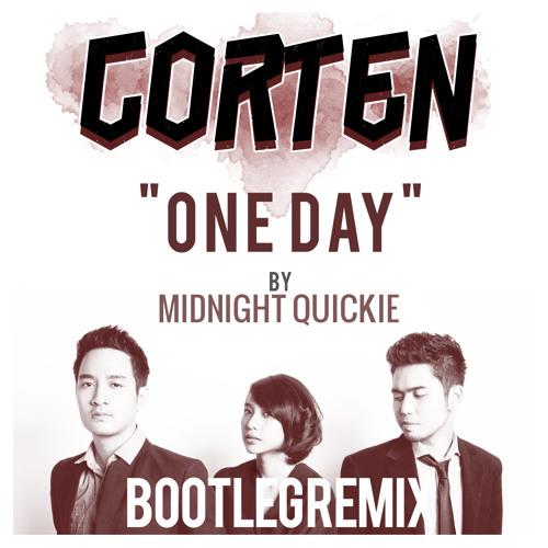 One Day - Midnight Quickie (Corten Bootleg Remix)