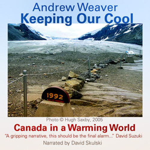 Audio Book: Keeping Our Cool, Andrew Weaver