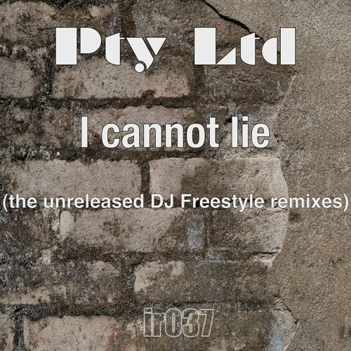 PTY Ltd - I Cannot Lie (DJ Freestyle unreleased remix)