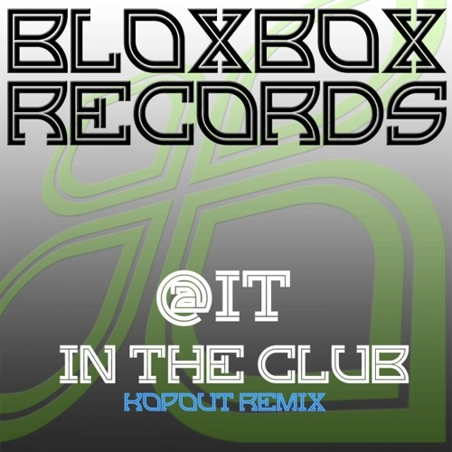 BBR002R @it - In The club (Kopout Remix)