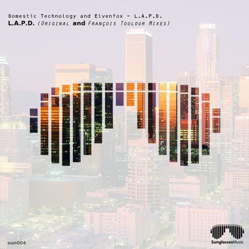 Domestic Technology and Elvenfox - LAPD (Francois Toulour Mix)