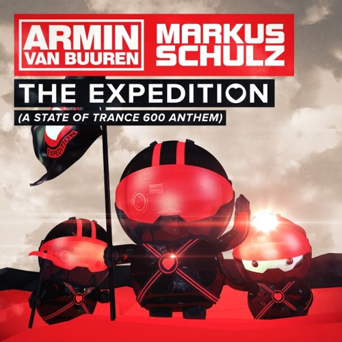 Armin van Buuren & Markus Schulz - The Expedition (ASOT600 Anthem)