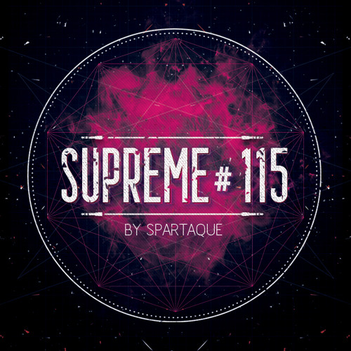 Supreme 115 with Spartaque