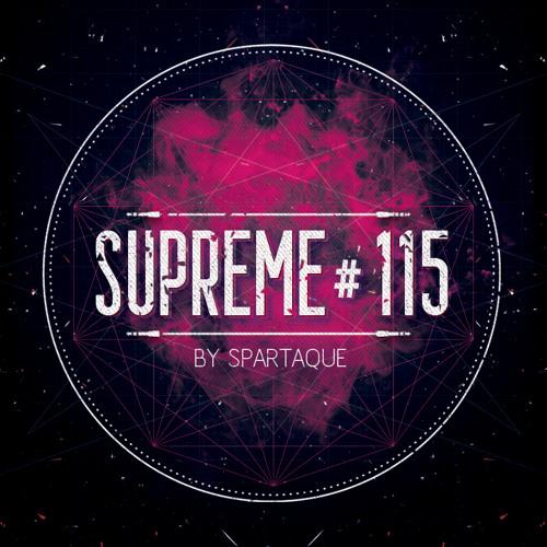 Supreme 115 with Spartaque