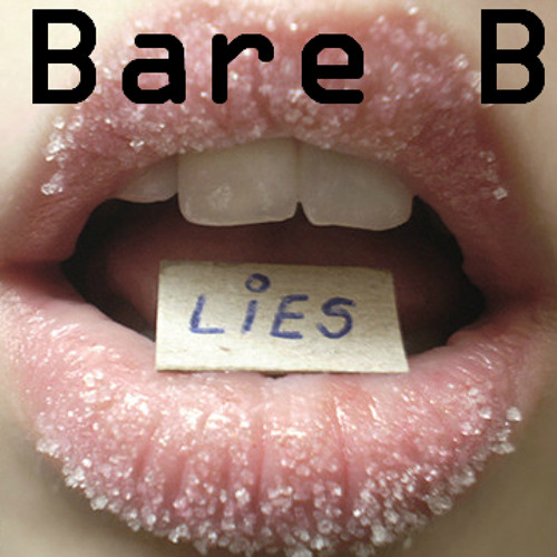 Bare B - Sweet Lies [Free Download From 18.07.2013]