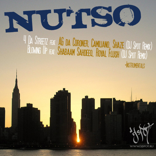 03 Nutso - Blowing Up ft. Shabaam Sahdeeq, Royal Flush (DJ Spot Remix Instrumental)
