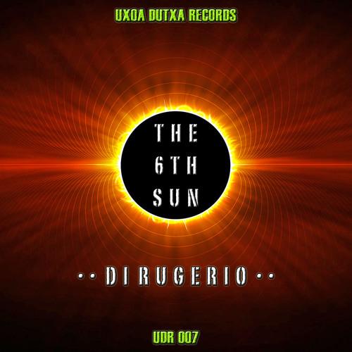 Di Rugerio - The 6th Sun (Fivetone Remix) (Preview) [Uxoa Dutxa Records]