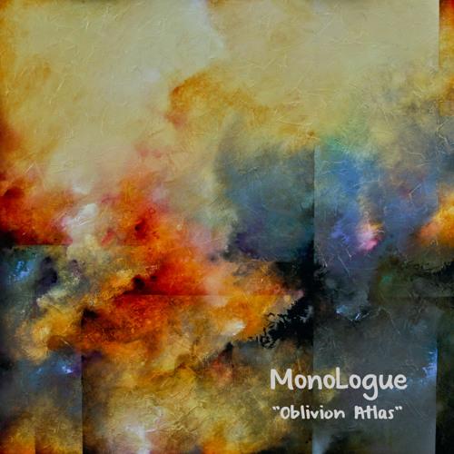 """Oblivion Atlas"" MonoLogue"