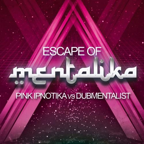 PINK IPNOTIKA & DUBMENTALIST - ESCAPE OF MENTALIKA - PREVIEW - OUT NOW on OBI PROD