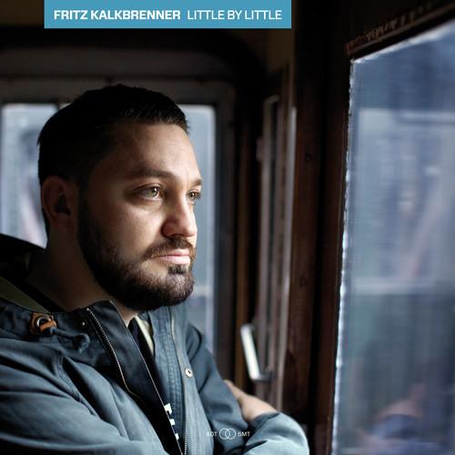 Fritz Kalkbrenner - Little By Little - SUOL045 (Snippets)