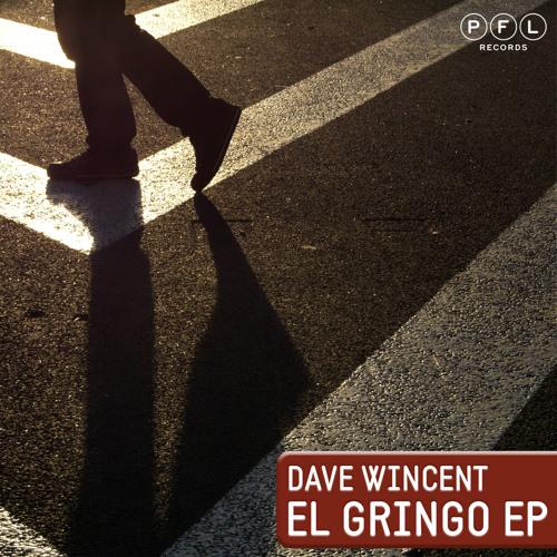 Dave Wincent - El Gringo (Lefrenk Remix)