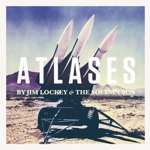 Atlases (Tiger Lightning Remix) - Jim Lockey and the Solemn Sun