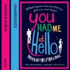 You Had Me At Hello by Mhairi McFarlane, read by Julie Hesmondhalgh