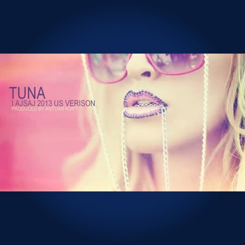 Tuna - I Asaj (Official Antoan Kurt - Future Funk Remix 2013)