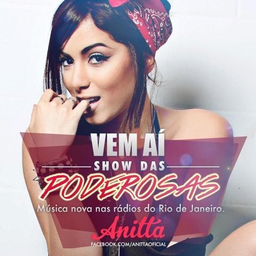 Anitta - Show das Poderosas (Versão Radio)