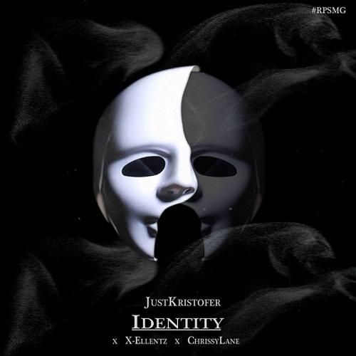 JustKristofer - Identity (feat. X-Ellentz & ChrissyLane)