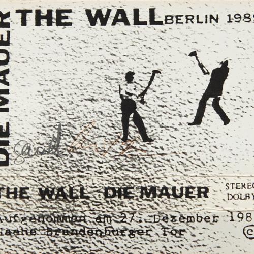 Die Mauer / The Wall - Berlin 1989 - Side B