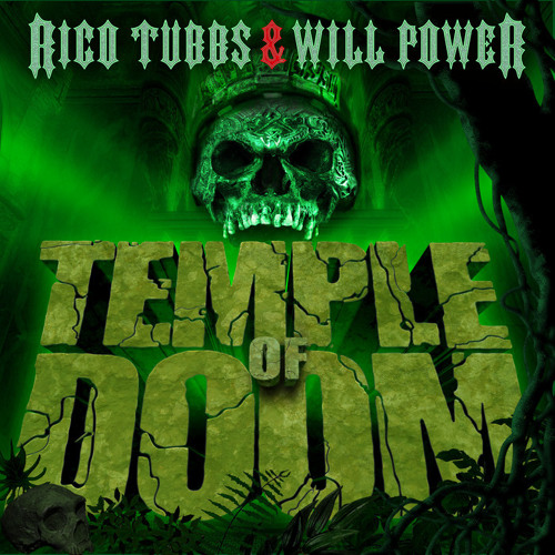 Rico Tubbs & WIll Power - Temple of Doom - CLIP (out NOW!)