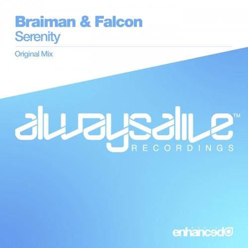 Braiman & Falcon - Serenity (Original Mix)