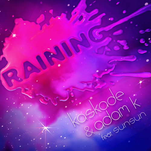 Kaskade-Raining (Setyoureyes Re Edit)