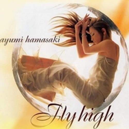[Affa] Ayumi hamasaki - Fly High