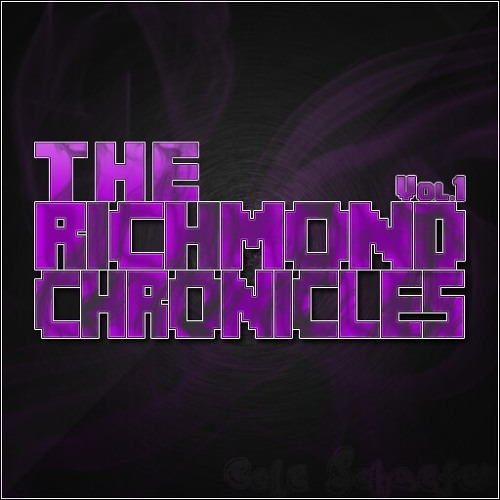 The Richmond Chronicles - Get The Fuck Out