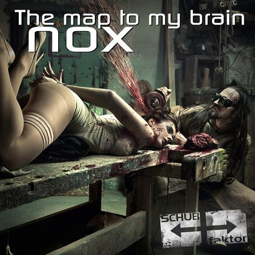 [SFEP018] Nox - The Map to my Brain