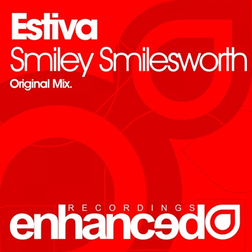 Estiva - Smiley Smilesworth (Original Mix)