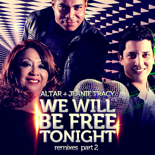 Altar and Jeanie Tracy - We Will Be Free Tonight (Double Face Brazil Progressive Mix)