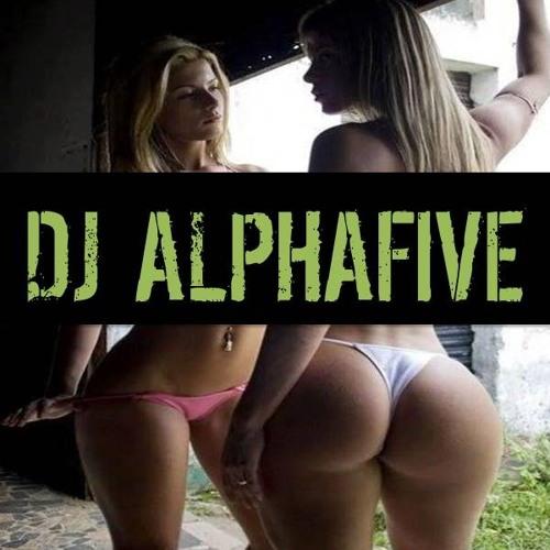 AlphaFive - Tear your shit up mix 2013