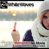 Masterpeace - No Movie (…this is love!) (F**k Da War Mix) promo