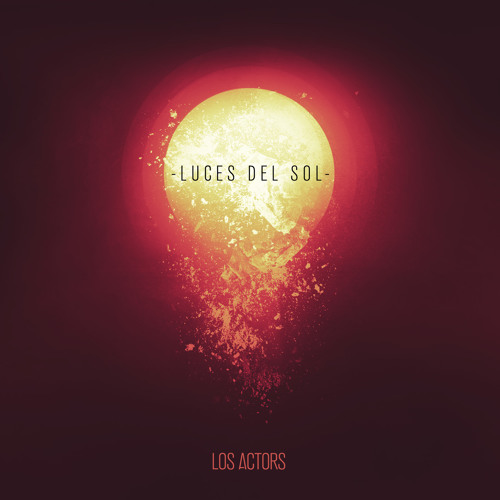 Los Actors - Luces Del Sol