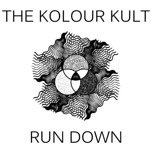 "The Kolour Kult ""Run Down"" ( Gydyr Remix) [FREE DOWNLOAD]"