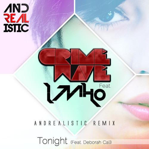 Crimewave feat. Deborah Calì - Tonight (Andrealistic Remix)