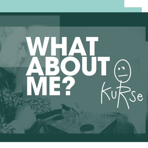 What About Me - kurse