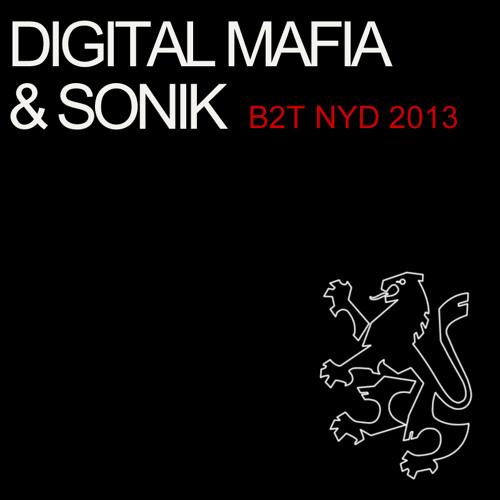 B2T (Gatecrasher) New Years Day mixed by Sonik & Digital Mafia  (www.sonikworld.co.uk)