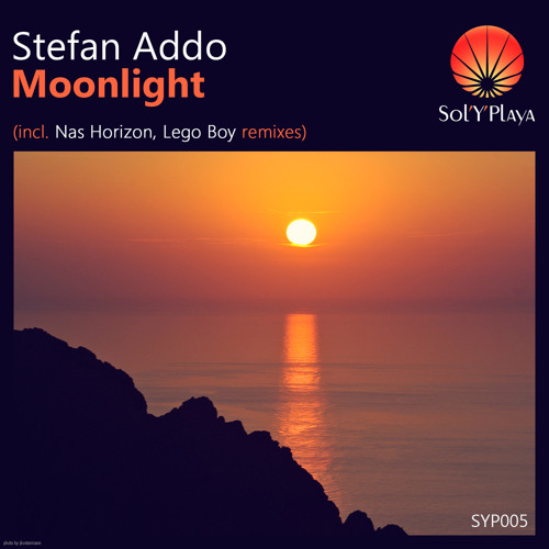 Stefan Addo - Moonlight (Lego Boy  Remix) [Sol Y Playa Records]