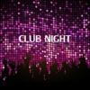 Club Night (Review HQ)