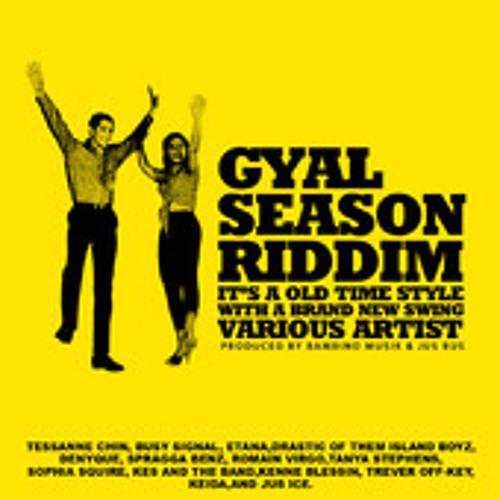 GYAL SEASON RIDDIM MIX (Bambino Muzik & Jus Bus) January 2013 - Mix By KingRula