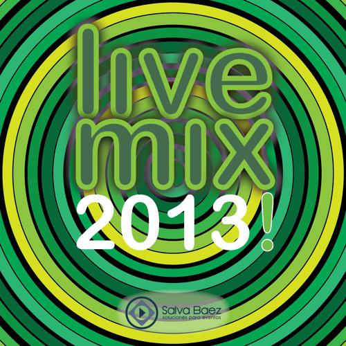 Live Mix 2013 - Mixed by Salva Báez