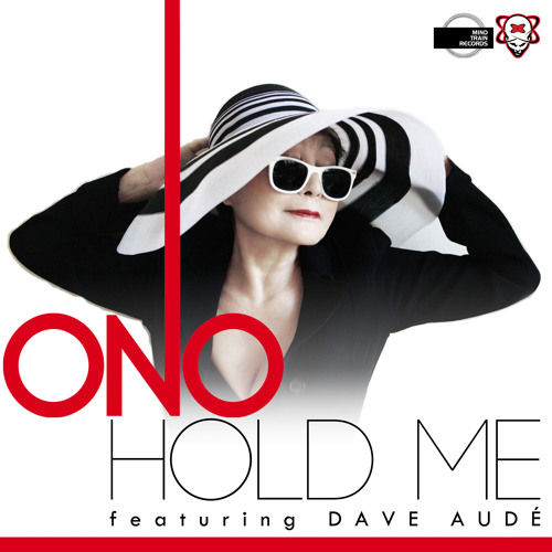 ONO featuring Dave Audé - Hold Me (Dave Audé Original Album Mix)