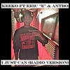 Keeko Ft Eric  E  & AntBo - I Just Can (radio version) mp3